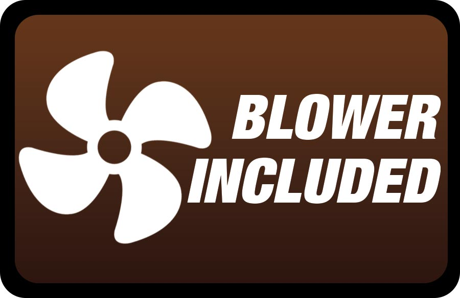 Blower Included
